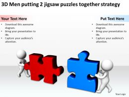 3d_men_putting_2_jigsaw_puzzles_together_strategy_ppt_graphics_icons_Slide01