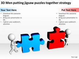 3D Men putting jigsaw puzzles together strategy Ppt Graphics Icons