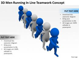 3D Men Running In Line Teamwork Concept Ppt Graphics Icons Powerpoint