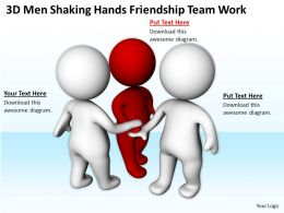 3D Men Shaking Hands Friendship Team Work Ppt Graphics Icons Powerpoint 0529