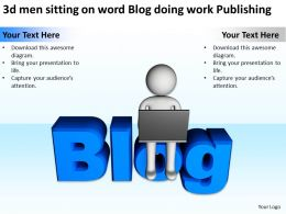 3d men sitting on word Blog doing work Publishing Ppt Graphic Icon