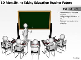 3D Men Sitting Taking Education Teacher Future Ppt Graphics Icons