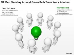 3D men standing around green bulb Team work Solution Ppt Graphics Icons