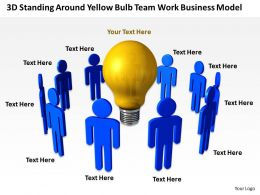 3D men standing around yellow bulb Team work Business model Ppt Graphic Icon