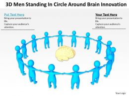 3D Men Standing In Circle Around Brain Innovation Ppt Graphics Icons Powerpoint