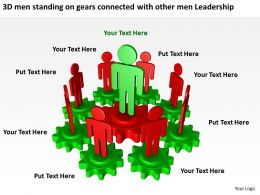 3D men standing on gears connected with other men Leadership Ppt Graphic Icon