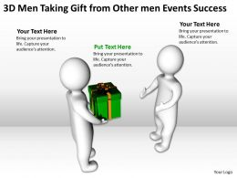 3D Men Taking Gift from Other men Events Success Ppt Graphic Icon