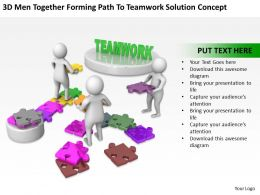 3D Men Together Forming Path To Teamwork Solution Concept Ppt Graphics Icons Powerpoint