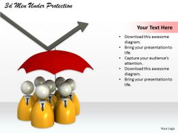 3d Men Under Protection Ppt Graphics Icons Powerpoint