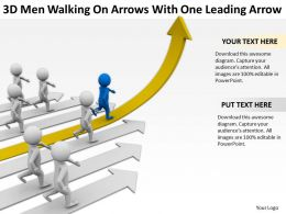 3D Men Walking On Arrows With One Leading Arrow Ppt Graphics Icons