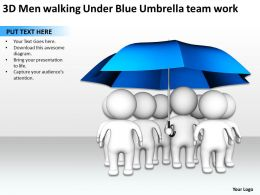 3D Men walking Under Blue Umbrella team work Ppt Graphic Icon