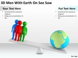3D Men With Earth On SeeSaw Ppt Graphics Icons Powerpoint