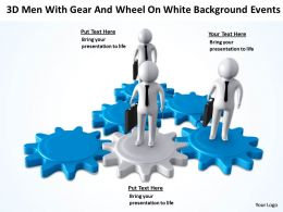 3D Men with Gear and Wheel On White Background Events Ppt Graphic Icon