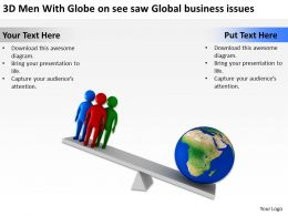 3D Men With Globe on see saw Global business issues Ppt Graphics Icons