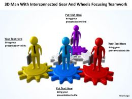 3D Men with interconnected Gear and Wheels focussing Teamwork Ppt Graphic Icon