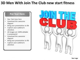 3D Men With Join The Club new start fitness Ppt Graphic Icon
