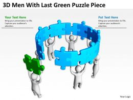 3D Men With Last Green Puzzle Piece Ppt Graphics Icons Powerpoint