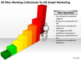 3D Men Working Collectively To Lift Graph Marketing Ppt Graphics Icons Powerpoint