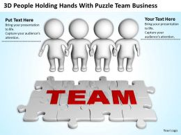 3D People Holding Hands With Puzzle Team Business Ppt Graphics Icons Powerpoint
