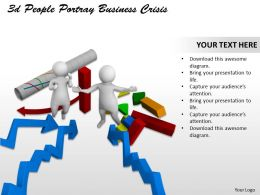 3d People Portray Business Crisis Ppt Graphics Icons Powerpoint