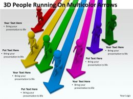 3D People Running On Multicolor Arrows Ppt Graphics Icons Powerpoint