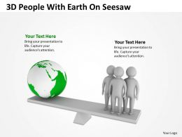 3D People With Earth On Seesaw Ppt Graphics Icons