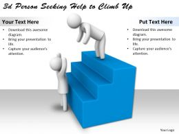 3d Person Seeking Help to Climb Up Ppt Graphics Icons Powerpoint
