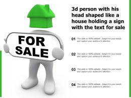 3d Person With His Head Shaped Like A House Holding A Sign With The Text For Sale