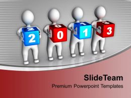 3d Persons Holding Colorful 2013 Cubes PowerPoint Templates PPT Backgrounds For Slides 0113
