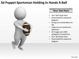 3D Puppet Sportsman Holding In Hands A Ball Ppt Graphics Icons