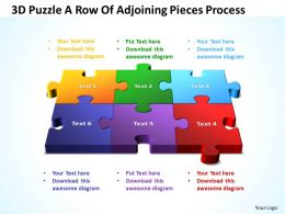 3D Puzzle A Row Of Adjoining Pieces Process Powerpoint Templates ppt presentation slides 812