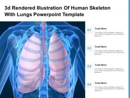 3d Rendered Illustration Of Human Skeleton With Lungs Template Ppt Powerpoint