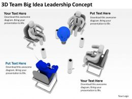 3D Team Big Idea Leadership Concepts Ppt Graphics Icons Powerpoint
