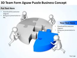 3D Team Form Jigsaw Puzzle Business Concept Ppt Graphics Icons Powerpoint