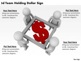 3d Team Holding Dollar Sign Ppt Graphics Icons Powerpoint