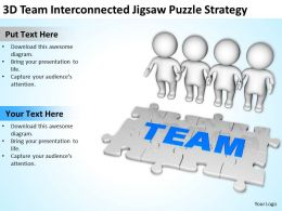 3D Team Interconnected Jigsaw Puzzle Strategy Ppt Graphics Icons Powerpoint