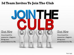 3d Team Invites To Join The Club Ppt Graphics Icons Powerpoint