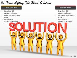 3d Team Lifting The Word Solution Ppt Graphics Icons Powerpoint