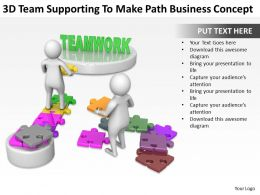 3d_team_supporting_to_make_path_business_concept_ppt_graphics_icons_powerpoint_Slide01