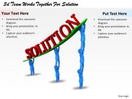 3d Team Works Together For Solution Ppt Graphics Icons Powerpoint