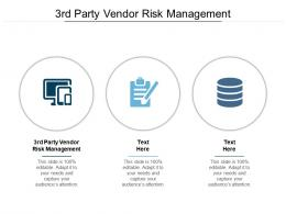 3rd Party Vendor Risk Management Ppt Powerpoint Presentation Icon Slide Download Cpb