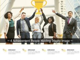 4 Achievement People Holding Trophy Image