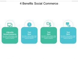 4 Benefits Social Commerce Ppt Powerpoint Presentation Portfolio Layout Ideas Cpb