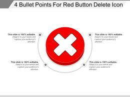 4 Bullet Points For Red Button Delete Icon