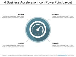 4 Business Acceleration Icon Powerpoint Layout