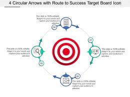 4 Circular Arrows With Route To Success Target Board Icon