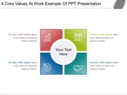 4 Core Values At Work Example Of Ppt Presentation