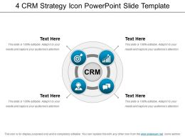 4 Crm Strategy Icon Powerpoint Slide Template