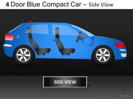 4 Door Blue Car Side View Powerpoint Presentation Slides DB