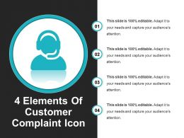 4 Elements Of Customer Complaint Icon Good Ppt Example